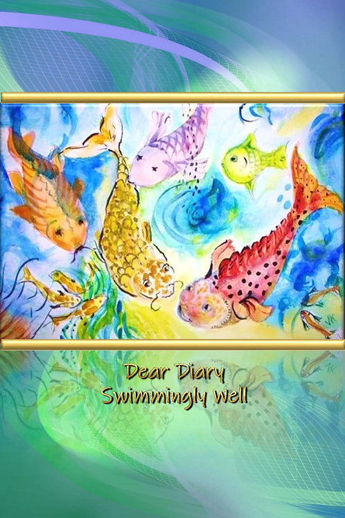 Dear Diary - Swimmingly Well