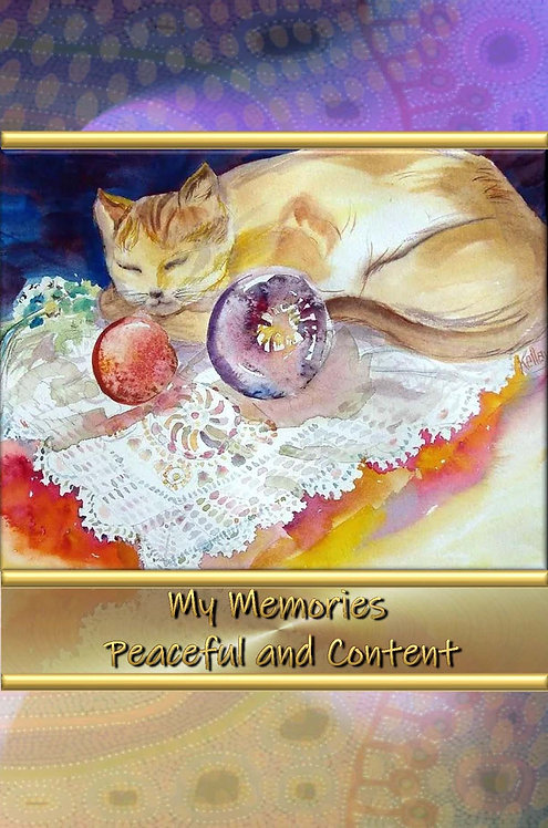 My Memories - Peaceful and Content