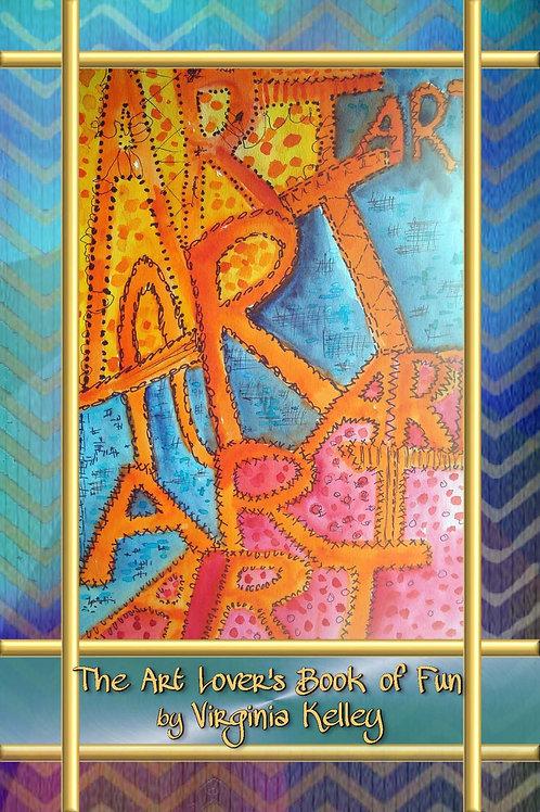 The Art Lover's Book of Fun