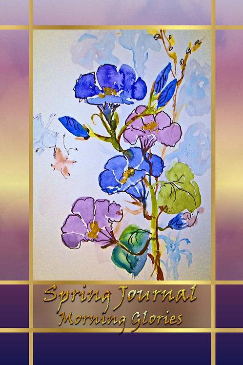 Spring Journal - Morning Glories
