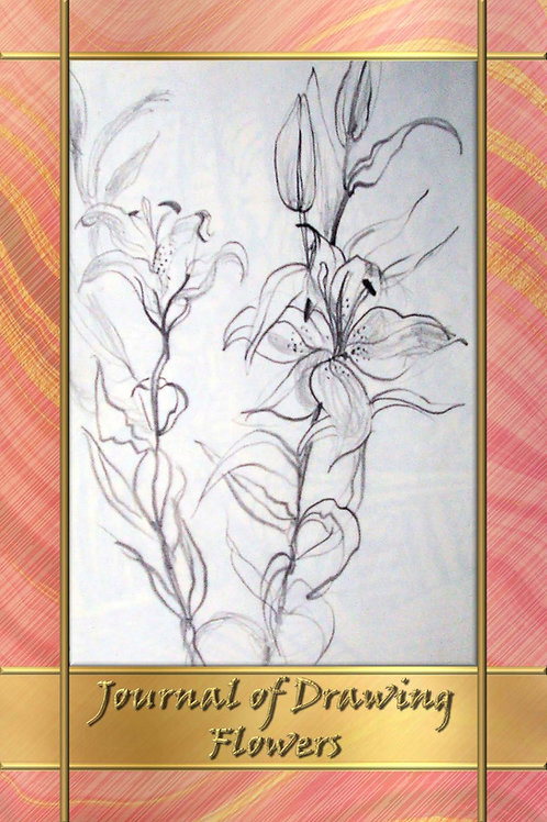 A Journal of Drawing - Flowers