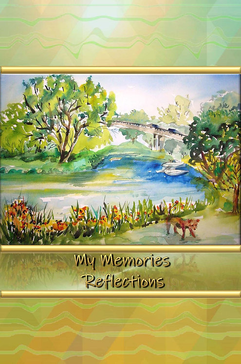 My Memories - Reflections
