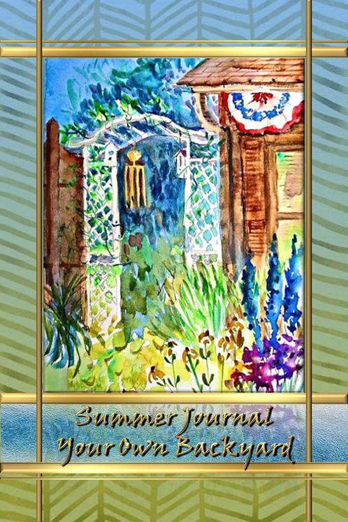 Summer Journal - Your Own Backyard
