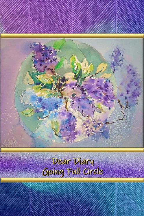 Dear Diary - Going Full Circle