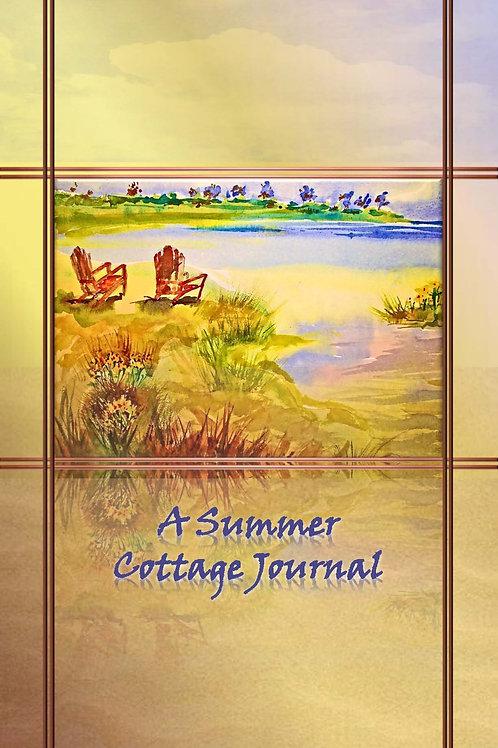 A Summer Cottage Journal