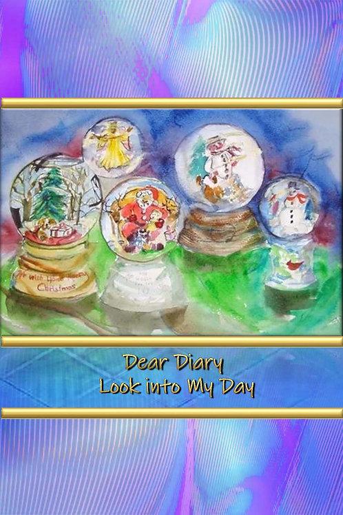 Dear Diary - Look into My Day