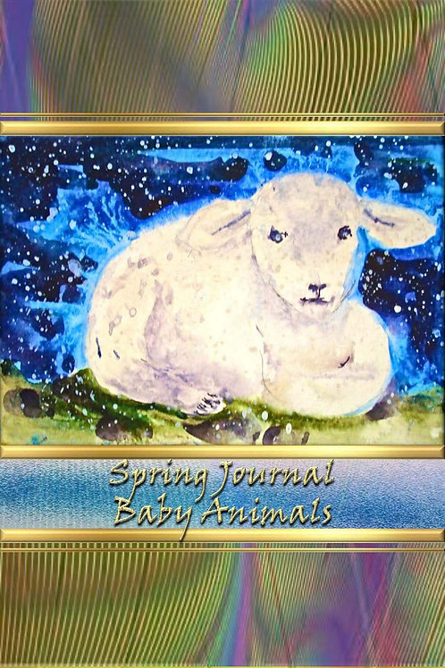 Spring Journal - Baby Animals