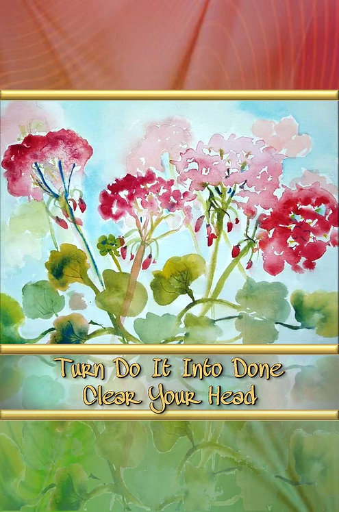 Turn Do It Into Done - Clear Your Head - Hardcover Edition