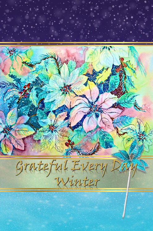 Grateful Every Day - Winter