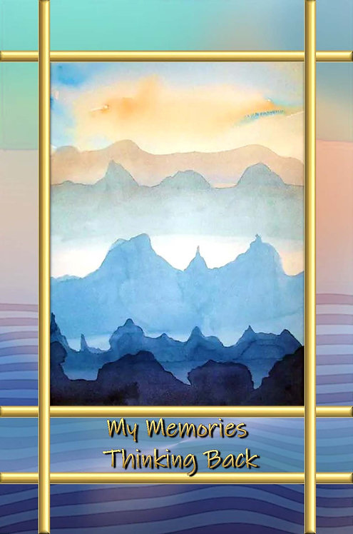 My Memories - Thinking Back