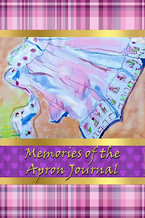 Memories of the Apron Journal