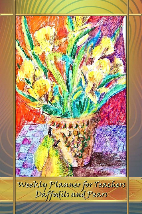 Weekly Planner for Teachers - Daffodils and Pears