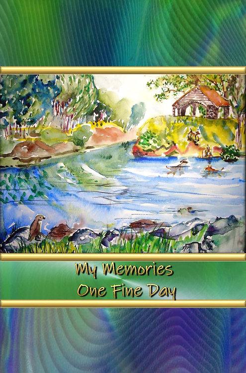 My Memories - One Fine Day