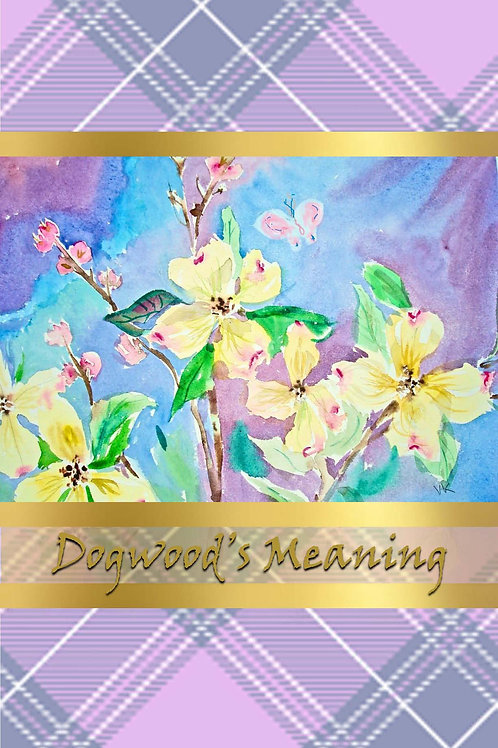 Dogwood's Meaning