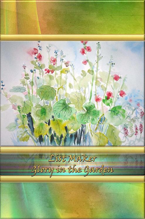 List Maker - Glory in the Garden