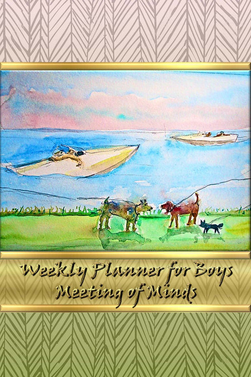 Weekly Planner for Boys - Meeting of Minds