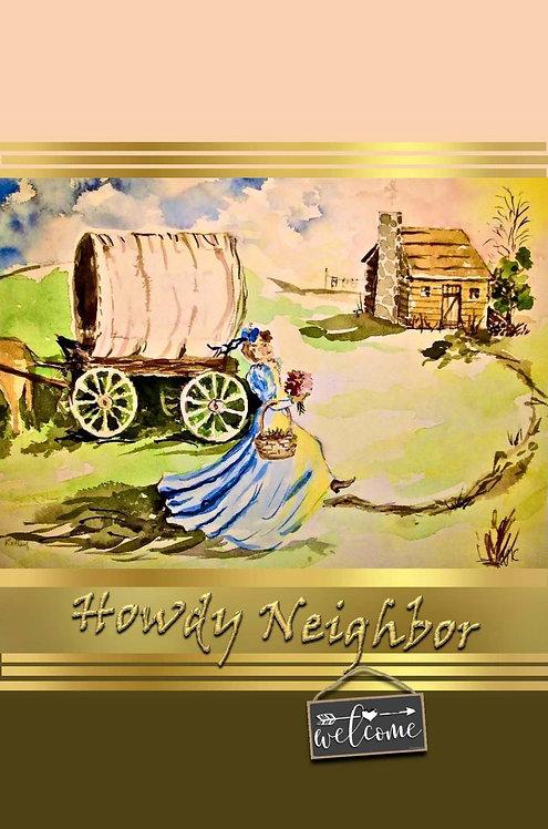 Howdy Neighbor