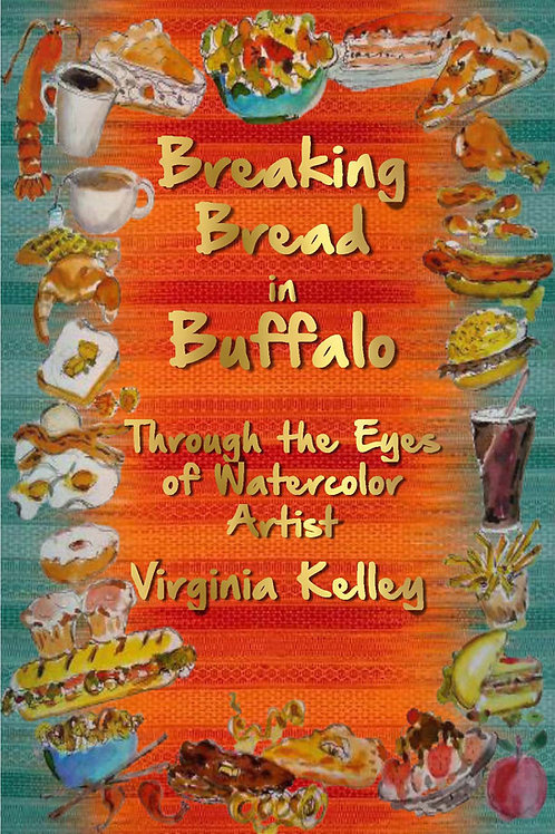 Breaking Bread in Buffalo - with a Side of Memories 6 X 9