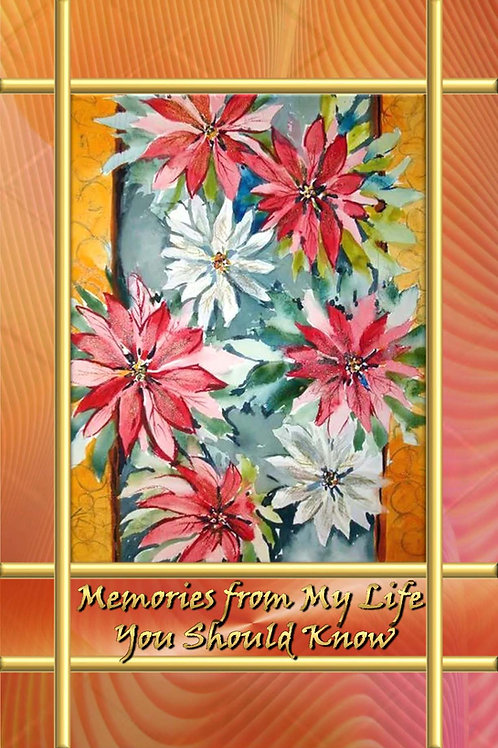 Memories from My Life - You Should Know