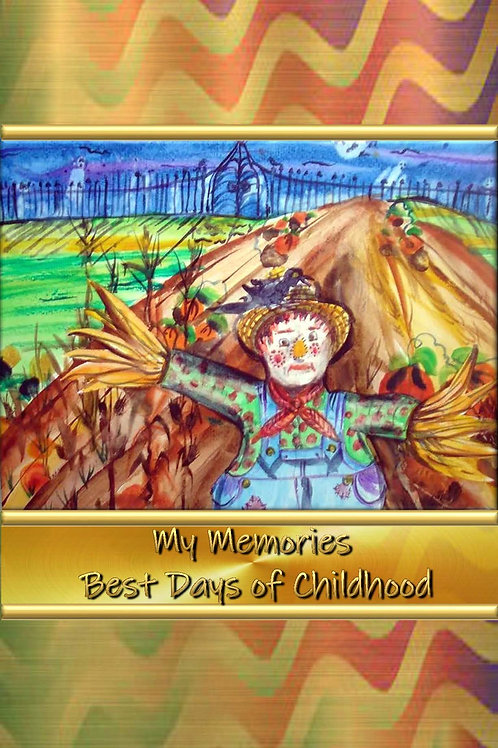 My Memories - Best Days of Childhood