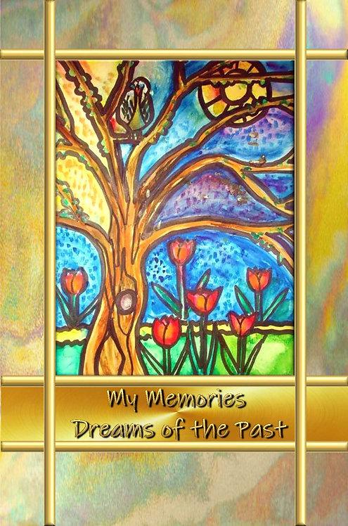 My Memories - Dreams of the Past