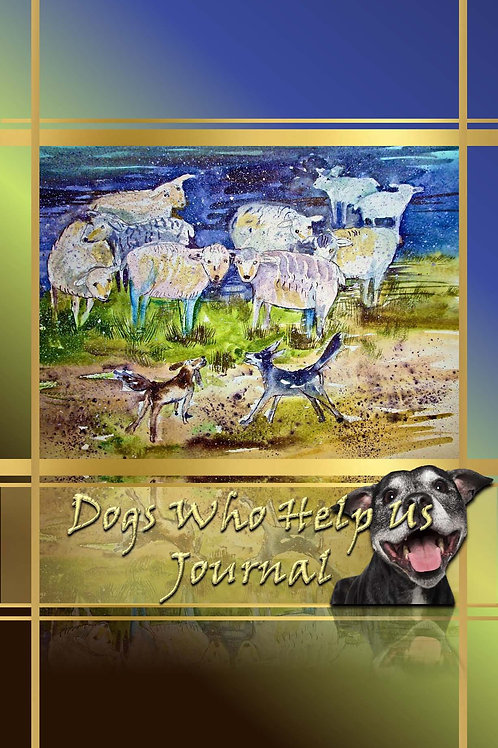 Dogs Who Help Us Journal