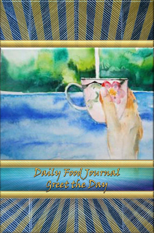 Daily Food Journal - Greet the Day