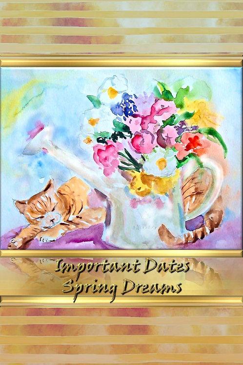 Important Dates - Spring Dreams