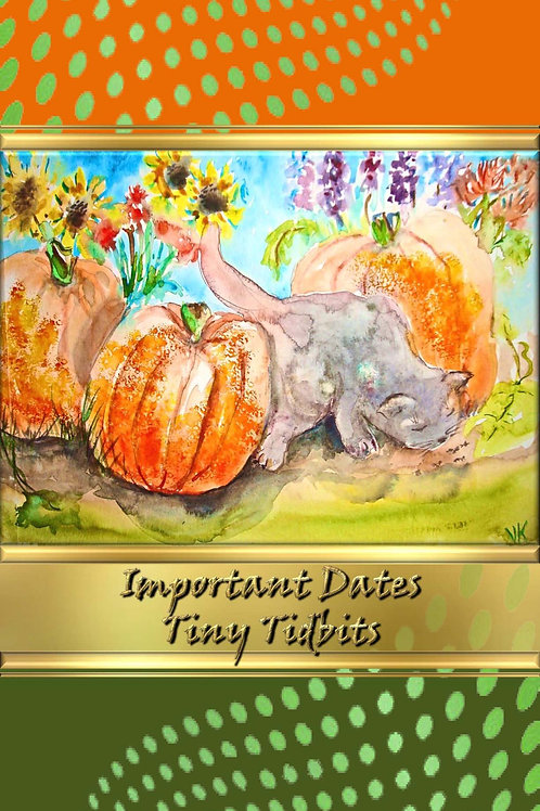 Important Dates - Tiny Tidbits