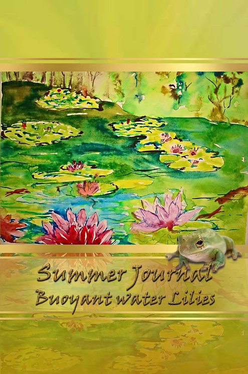 Summer Journal - Buoyant water Lilies