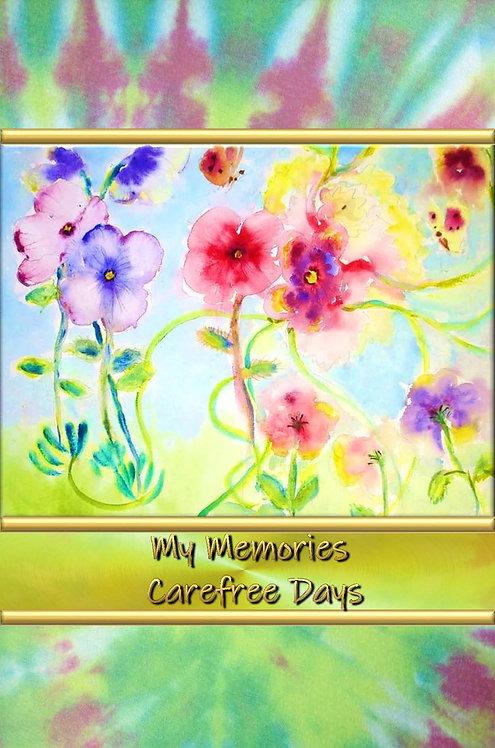 My Memories - Carefree Days