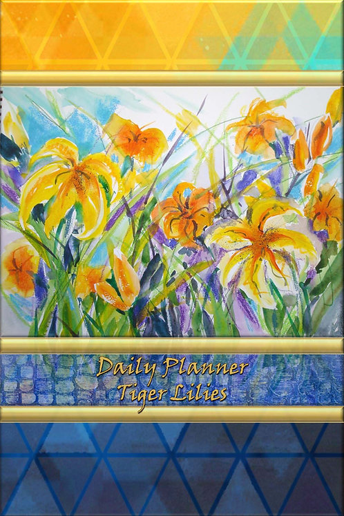 Daily Planner - Tiger Lilies
