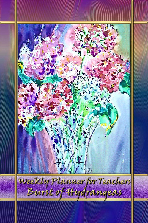 Weekly Planner for Teachers - Burst of Hydrangeas