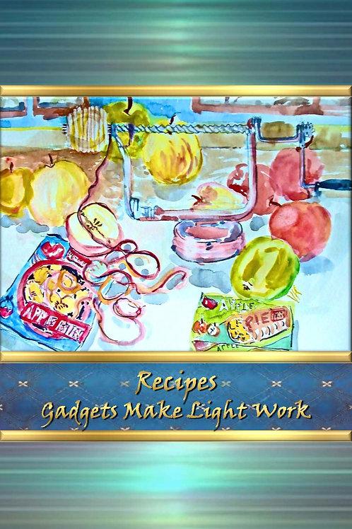 Recipes - Gadgets Make Light Work