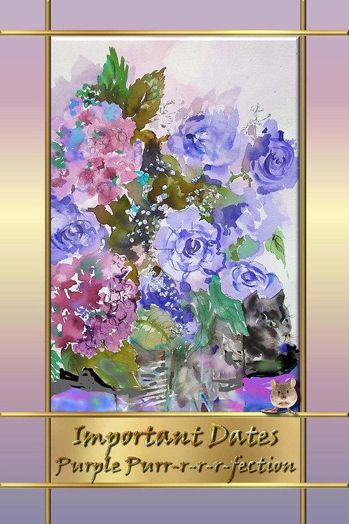 Important Dates - Purple Purr-r-r-r-fection