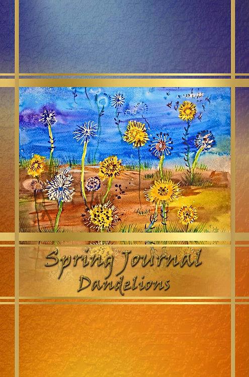 Spring Journal – Dandelions