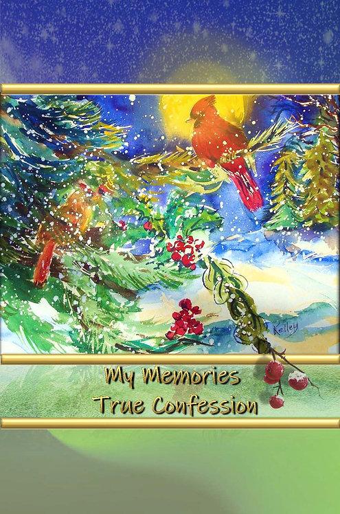 My Memories - True Confession