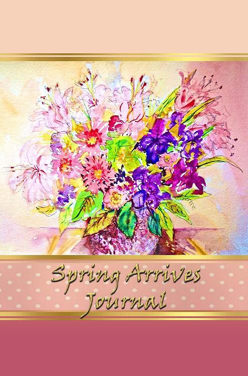 Spring Arrives Journal