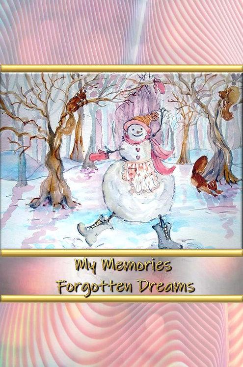 My Memories - Forgotten Dreams