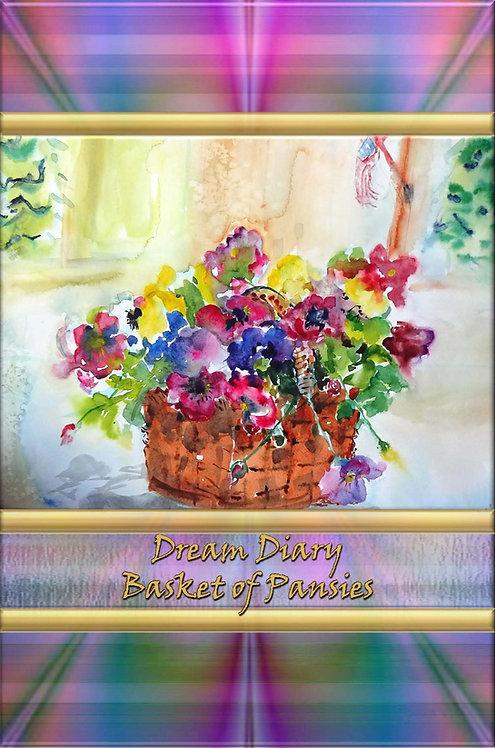Dream Diary - Basket of Pansies
