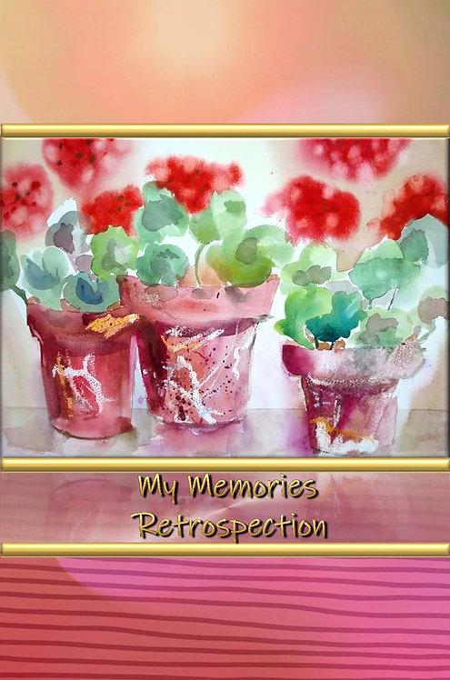 My Memories - Retrospection