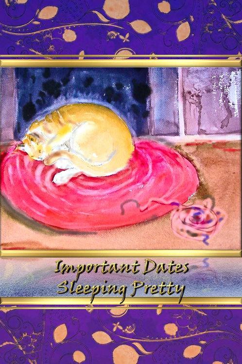 Important Dates - Sleeping Pretty