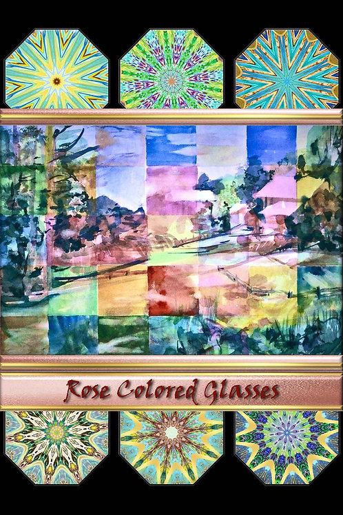 Rose Colored Glasses