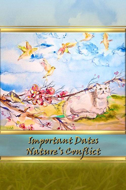 Important Dates - Nature's Conflict