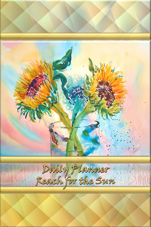 Daily Planner - Reach for the Sun