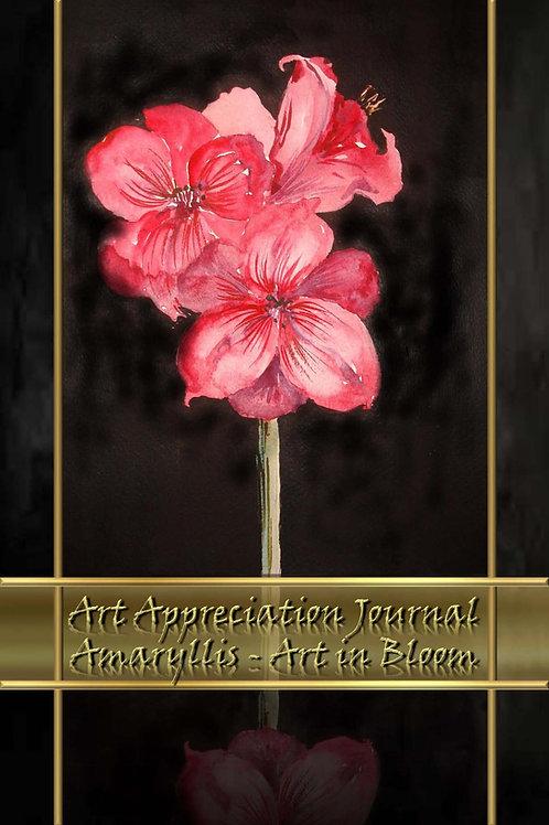Art Appreciation Journal - Amaryllis - Art in Bloom