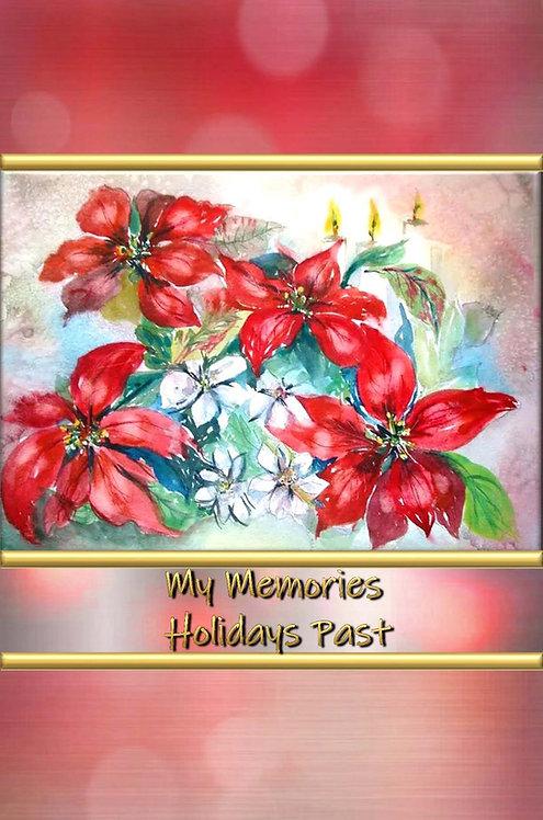 My Memories - Holidays Past