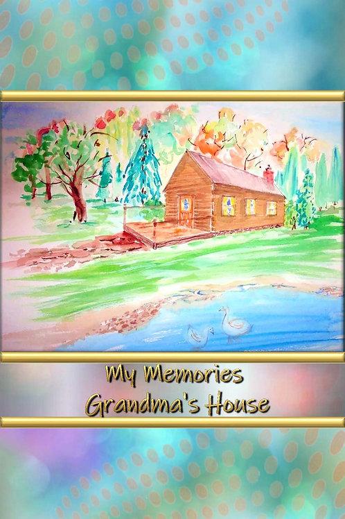 My Memories - Grandma's House