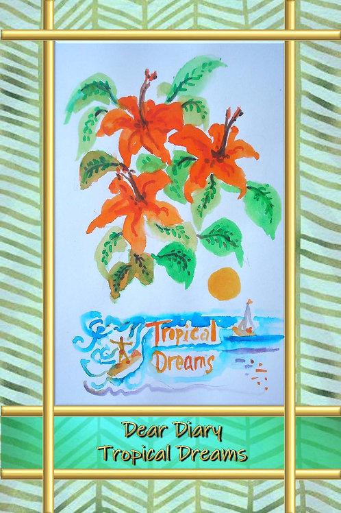 Dear Diary - Tropical Dreams
