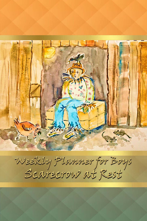 Weekly Planner for Boys - Scarecrow at Rest